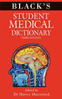 Black's Student Medical Dictionary by Harvey Marcovitch (Paperback, 2011)