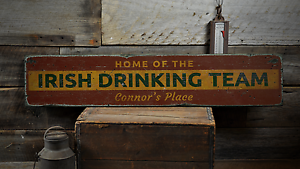 Home Of The Irish Drinking Team Rustic Distressed Wood Sign Custom