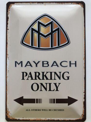 Blechschild 30 X 20 cm Maybach Parking Only