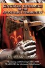 Kingdom Dynamics of The Apostolic Community by Dr Allan S Isaac 9781438979960
