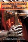 Kingdom Dynamics of The Apostolic Community by Allan S Isaac 9781438979977