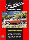 Studebaker Hawks & Larks Limited Edition Premier: A Collection of Contemporary Articles Covering Models:- Gold and Silver Hawk, Gran Turismo, Packard, Lark VI and VIII, Daytona, Wagonaire, Cruiser by Brooklands Books Ltd (Paperback, 2008)