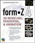 Form.Z 4.0: 3D Modeling, Rendering and Animation by Lachmi Khemlani (Paperback, 2003)