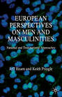 European Perspectives on Men and Masculinities: National and Transnational Approaches by Keith Pringle, Prof. Jeff Hearn (Paperback, 2006)