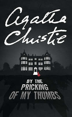 By the Pricking of My Thumbs (Tommy & Tuppence Chronology), Christie, Agatha, Ve