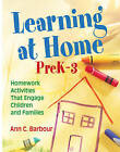 Learning at Home, PreK-3: Homework Activities That Engage Children and Families by SAGE Publications Inc (Paperback, 2009)