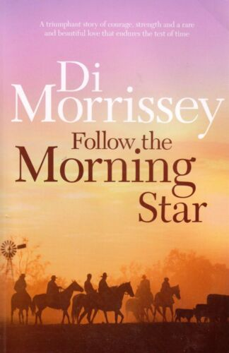 1 of 1 - Follow The Morning Star By Di Morrissey (TSP Paperback, 2008)