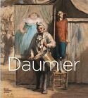 Daumier: Visions of Paris by Peter Doig, John Berger, T. J. Clark (Hardback, 2013)