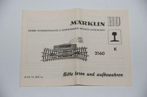 Märklin H0  Original Beschreibung für Doppelkreuzweichen 2160  K-Gleis TOP
