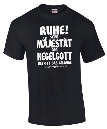 SEINE MAJESTÄT DER KEGELGOTT Kegeln Spruch lustig Funshirt Strike T-Shirt RUHE
