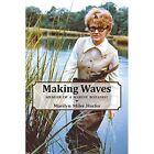 Making Waves - Memoir of a Marine Botanist by Marilyn Miler Harlin (Paperback / softback, 2014)