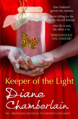 Keeper of the Light By Diane Chamberlain. 9781848450790
