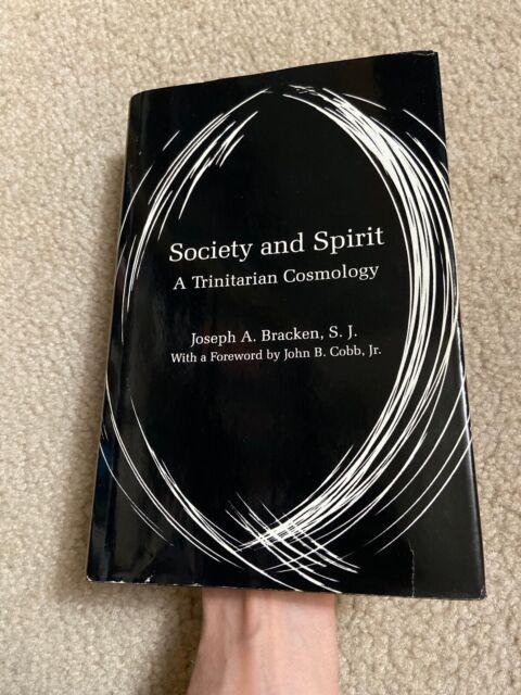 Signed! SOCIETY AND SPIRIT book A TRINITARIAN COSMOLOGY Joseph Bracken Hardcover