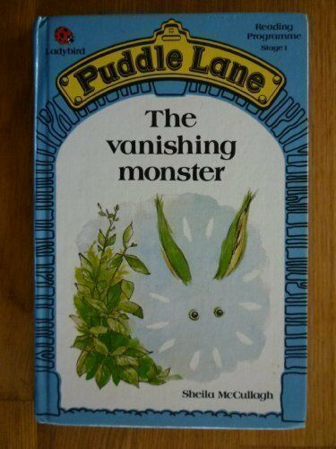 The Vanishing Monster : (Puddle Lane) By Sheila K. McCullagh,Mark Chadwick