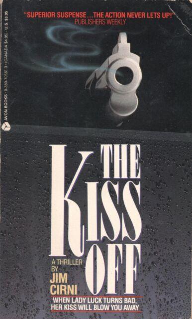 THE KISS OFF By JOM CIRNI Avon Books PB 1987 1989 1st