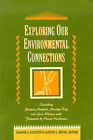 Exploring Our Environmental Connections by Atlantic Books (Paperback, 1995)