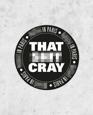 """Kanye West & Jay Z Sticker """"That S**t Cray"""" Watch The Throne hip hop, laptop"""