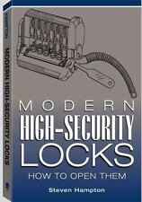 Modern High-Security Locks : How to Open Them by Steven Hampton (2002, Paperback