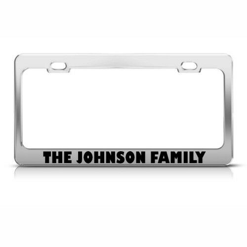 THE JOHNSON FAMILY FUNNY Metal License Plate Frame Tag Holder