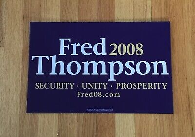 Fred Thompson Senator Tennessee Official 2008 President Campaign Sign Placard