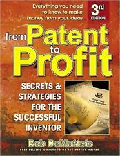 From Patent to Profit: Secrets & Strategies for the Successful Invento-ExLibrary