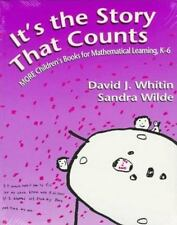 It's the Story that Counts: More Children's Books for Mathematical Learning, K-