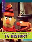 12 Great Moments That Changed TV History by Lori Fromowitz (Hardback, 2015)