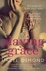 Playing Grace by Hazel Osmond (Paperback, 2013)