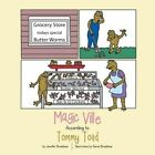 Magic Ville According to Tommy Toad by Jennifer Bradshaw (Paperback, 2013)
