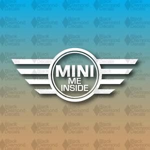 "MINI Me Inside Mini Cooper Baby Inside Funny 8/"" Safety Car Custom Vinyl Decal"