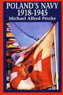 Poland's Navy 1918-1945 by Michael Alfred Peszke (Hardback, 1999)