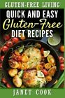 Quick and Easy Gluten-Free Diet Recipes by Janet Cook (Paperback / softback, 2015)