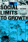 Social Limits to Growth by Fred Hirsch (Paperback, 1978)