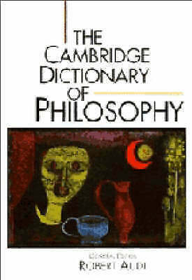 The Cambridge Dictionary of Philosophy, , Very Good Book