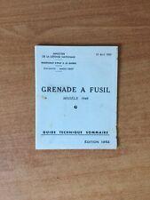 GRENADE A FUSIL modèle 1948 guide technique sommaire 19 avril 1949