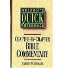 Nelson's Quick Reference Chapter-by-Chapter Bible Commentary: Nelson's Quick Reference Series by Warren W. Wiersbe (Paperback, 1994)