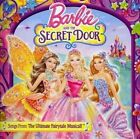 Barbie & the Secret Door (Songs From the Ultimate Fairytale Musical) by Various Artists (CD, Aug-2014, ABKCO Records)
