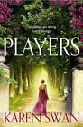 Players by Karen Swan (Paperback, 2013)
