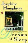 Dreams of Sleep 9780140077872 by Josephine Humphreys Book