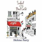 Salad at the Bad Cafe by Helene Parry (Paperback, 2015)