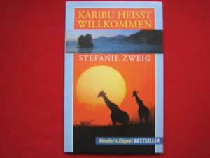 Karibu-heisst-Willkommen-Stefanie-Zweig-Reader-s-Digest-Bestseller-2002