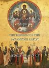Colours, Symbols, Worship: The Mission of the Byzantine Artist by George Galavaris (Hardback, 2003)