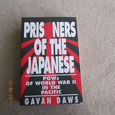 PRISNERS OF THE JAPANESE    POWs of World War II in the Pacific