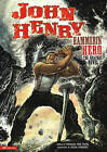 John Henry, Hammerin' Hero: The Graphic Novel by Stone Arch Books (Hardback, 2010)