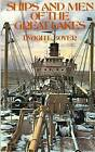 Ships and Men of the Great Lakes by Dwight Boyer (Paperback / softback, 1977)