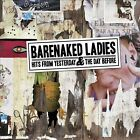 Hits from Yesterday & the Day Before [Digipak] by Barenaked Ladies (CD, Sep-2011, Rhino (Label))
