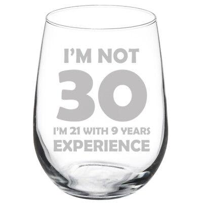 70th Birthday I Am 69 Plus Funny Stemmed Stemless Wine Glass