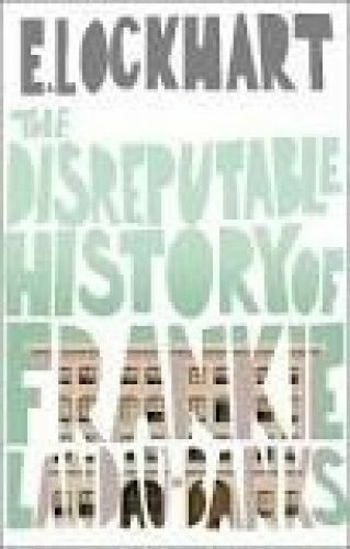 1 of 1 - The Disreputable History of Frankie Landau-Banks by Emily Lockhart..LIKE NEW