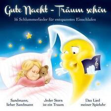 Gute Nacht - Träum schön 16 Schlummerlieder für entspanntes Einschlafen