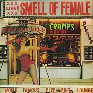 The-Cramps-Smell-of-Female-New-CD